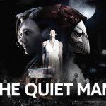تریلر بازی The Quiet Man